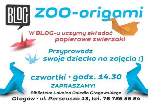 ZOO-Origami @ BLOG | Głogów | Województwo dolnośląskie | Polska